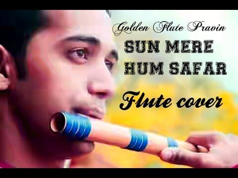 Sun mere humsafar | badrinath ki dhulaniya flute cover letest hindi bollywood song on flute