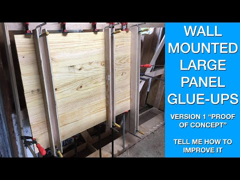 Wall Mounted Panel Clamp - First Working Design - Help Me Improve It! Large Glue-ups Made easy