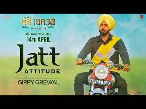 Gippy Grewal : Jatt Attitude / Manje Bistre / Sonam Bajwa / TEAM PUNJAB14 APRIL 2017