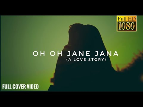 """ Oh oh Jane Jana "" New Version (a cute love story) Dedicated to Salman Khan ft. Pawan Manhotra"