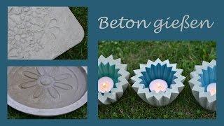 Beton gießen - DIY - Romantische Trittplatten, zauberhafte Wasserschalen und fröhliche Windlichter