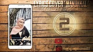 Hanjakal - Rita Tila Lyrics Cover by Nia Hofi Lutfillah