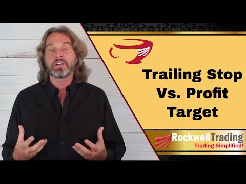 Trailing Stop Vs Take Profit Target – When should you use what?