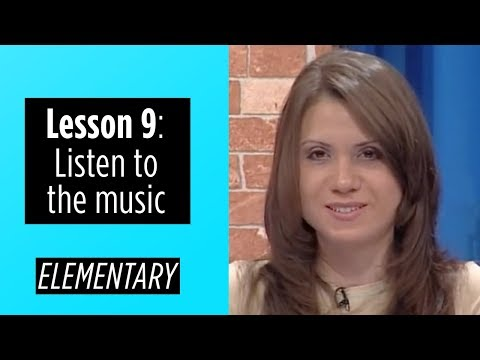 Elementary Levels - Lesson 9: Listen to the music