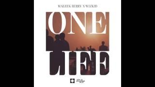 Maleek Berry [@maleekberry] - One Life ft. Wizkid (Official Audio)