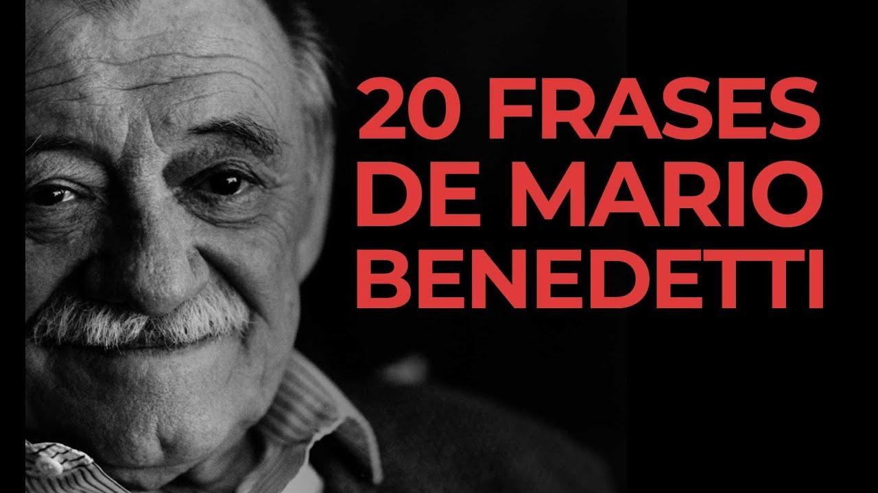 20 Frases De Mario Benedetti La Poesía De Lo Cotidiano