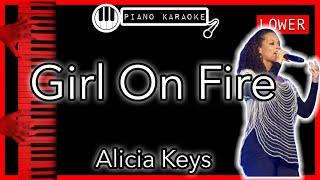 Girl On Fire (LOWER -4) - Alicia Keys - Piano Karaoke Instrumental