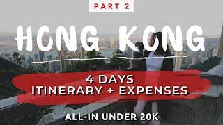 Hong Kong Travel Vlog with Itinerary and Detailed Expenses | Part 2