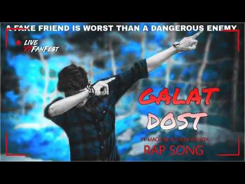 Galat Dostrap Song Ft Machine Rhymer Cheeta Youtube