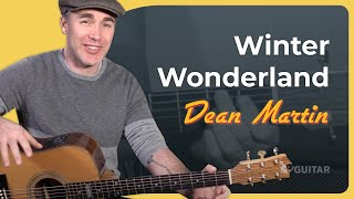 Dean Martin - Winter Wonderland Guitar Lesson (Chords, Strumming and Fun!) JustinGuitar