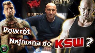 Marcin Najman wraca do KSW ?