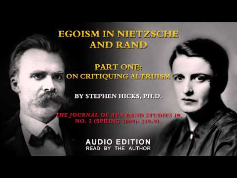 Egoism in Nietzsche and Rand: Part One