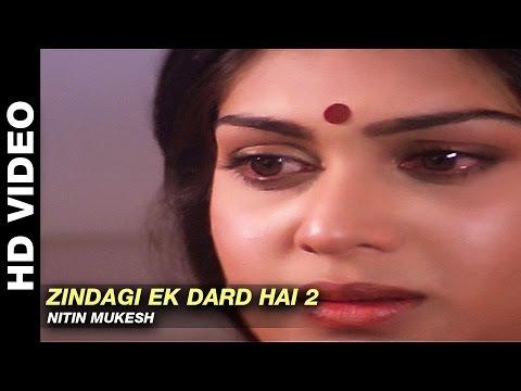 Zindagi Ek Dard Hai (2) - Parivaar | Nitin Mukesh | Mithun Chakraborty & Meenakshi Sheshadri