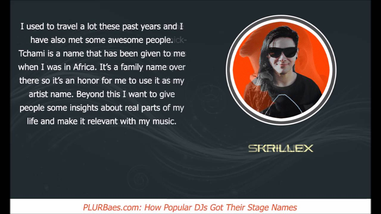How Popular DJs Got Their Stage Names (Part V) - YouTube - photo#17