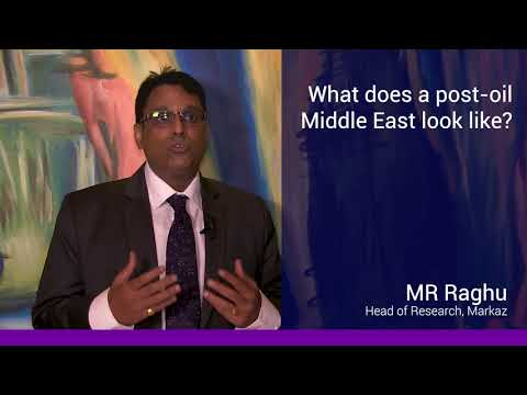 MR Raghu: What does a post-oil Middle East look like?