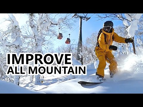 How To Improve Your All Mountain Snowboarding