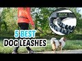 Best Dog Leashes 2018 - Dog Leashes Review