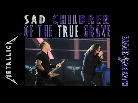 BLACKSABBICA  Sad Children of the True Grave  Black Sabbath vs Metallica