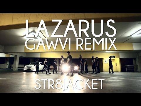 Str8jacket // Lazarus- Trip Lee(Gawvi...
