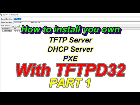 How to setup configure TFTP Server, DHCP Server, PXE TFTPD32 / TFTPD64 in  Windows #Part 1