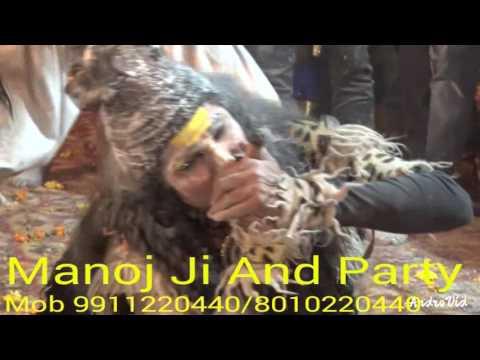 Best Shiv Aghori Jhanki By Manoj Ji And Party Mob 9911220440/8010220440 HoliKhele Masane Me