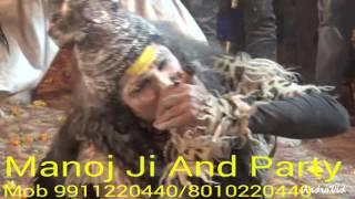 Best Shiv Aghori Jhanki By Manoj Ji And Party Mob 9911220440/8010220440 Holi Khele Masane Me Jagran