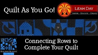 Quilt As You Go Part 2 - Connecting The Rows Of Building Blocks Quilt