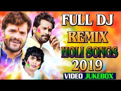 Video Jukebox Dj Remix Nonstop !! Full Dj Remix Holi Song 2019 Bhojpuri Holi Songs