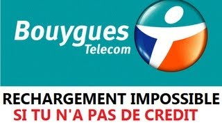 Bouygues - rechargement impossible !!!