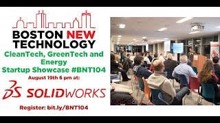 #BNT104 Boston New Technology CleanTech, GreenTech & Energy Startup Showcase - Welcome