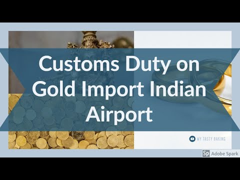 Customs Duty on Gold Import Indian Airport  2017