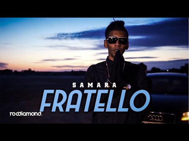 Samara - Fratello