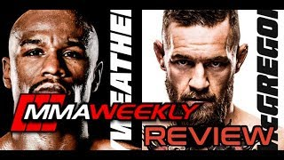 MMAWeekly Podcast: Mayweather vs McGregor Review