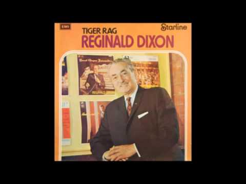 Reginald dixon tiger rag