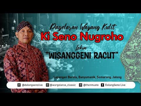 """#Live Streaming Wayang Kulit Ki Seno Nugroho """"WISANGGENI RACUT"""""""