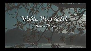 Download Waktu Yang Salah - (cover) by Hanin Dhiya ( lirik )