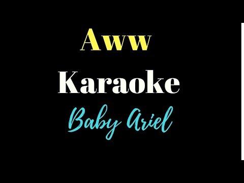 Baby Ariel - Aww (Karaoke)
