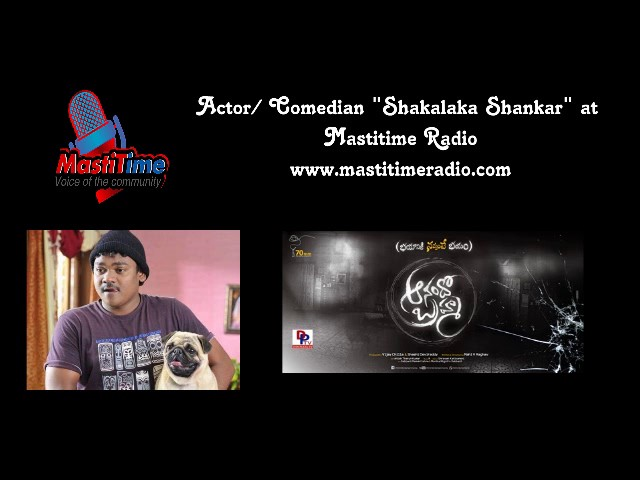 Actor / Comedian Shakalaka Shankar on Mastitime Radio - Anando Brahma