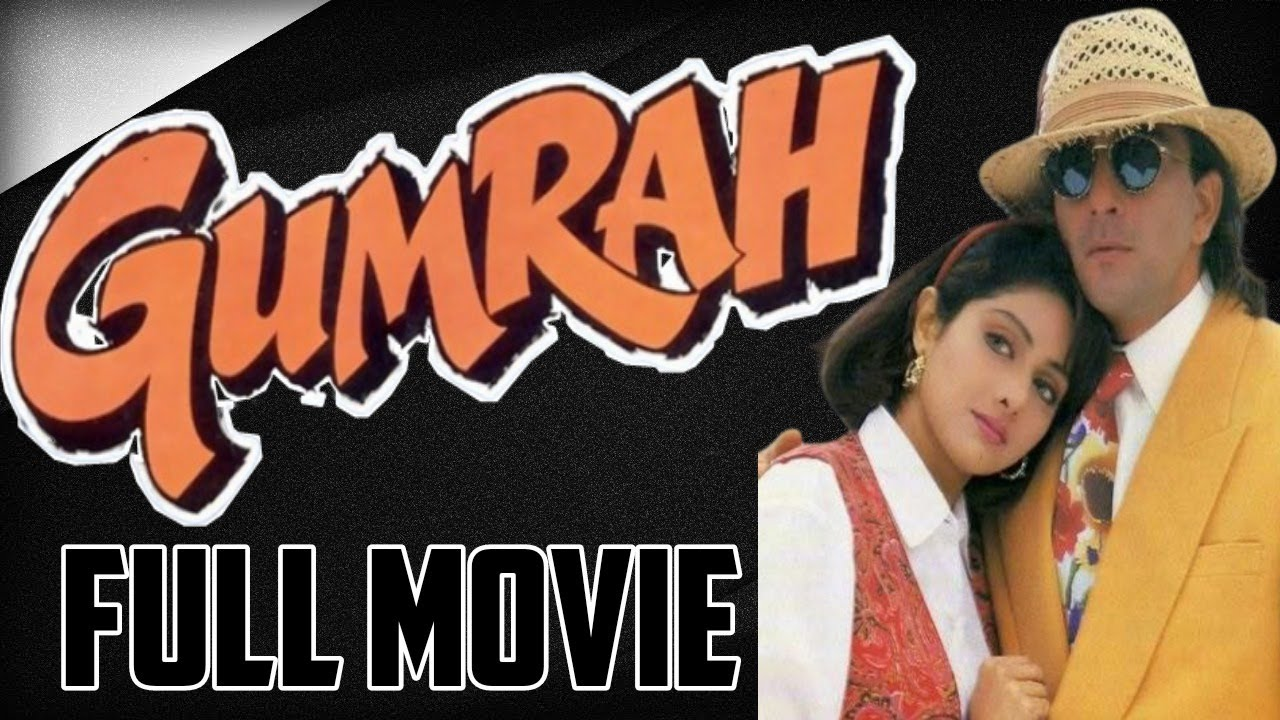 Download Gumrah 1993 Full Movie In Hd | Sanjay Dutt | Sridevi | By Prince Mujahid | Harmain Production |