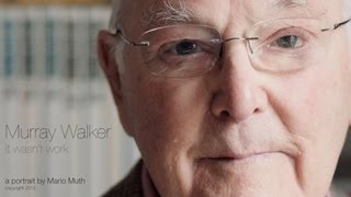 Murray Walker - it wasnt work