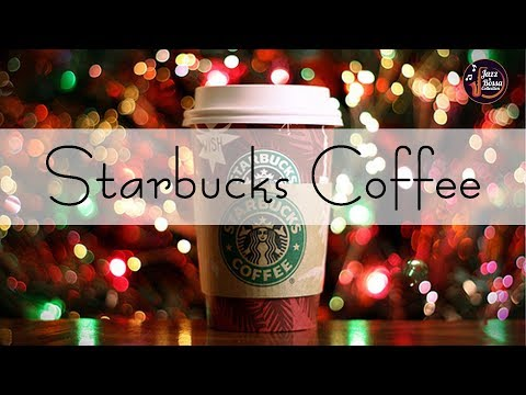 Christmas STARBUCKS - Background Snow Starbucks Coffee - Relax Music For Wake Up, Work, Study