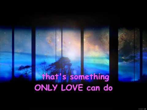 Only Love by Trademark with Lyrics - Karaoke.wmv