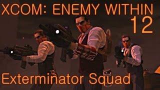 XCOM E.W. - 12 - EXALT