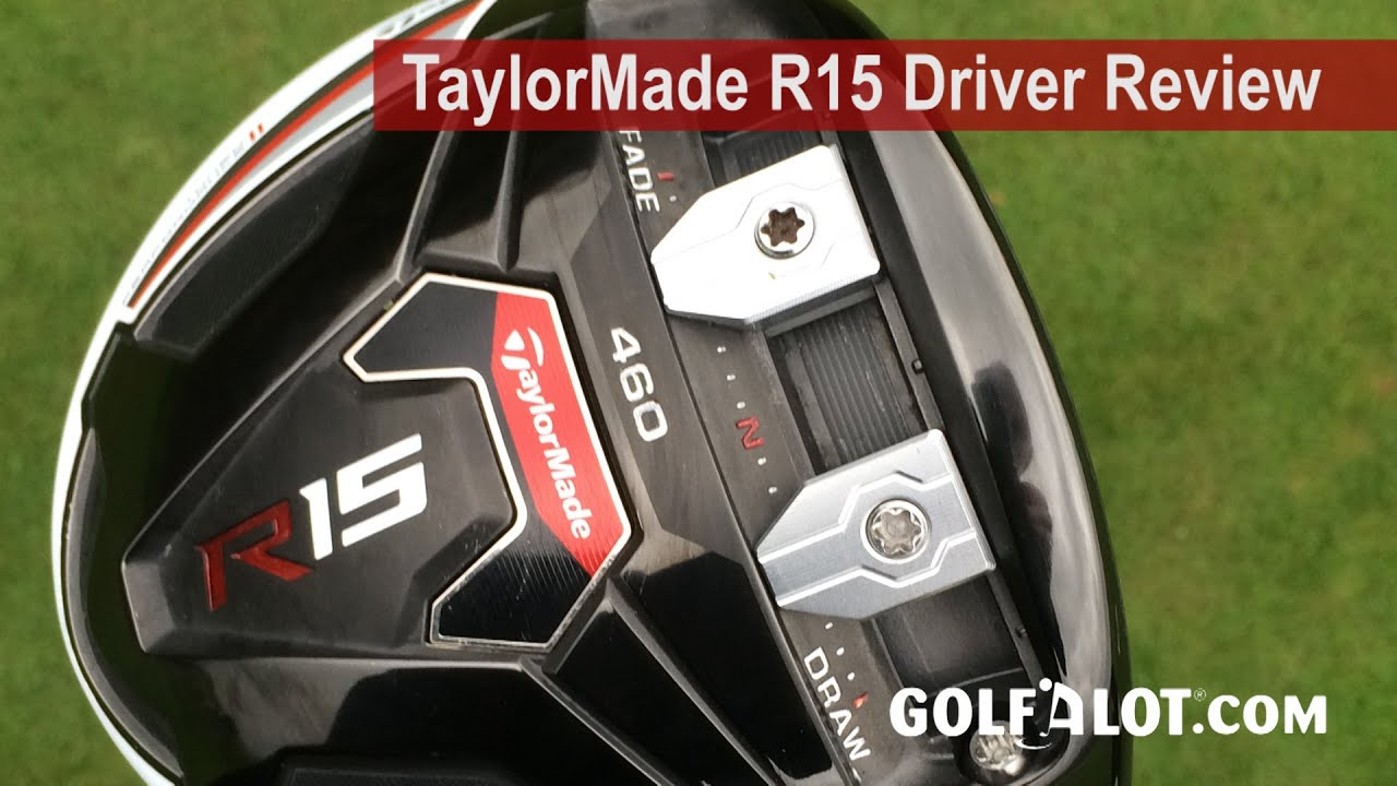TaylorMade R15 Driver Review - YouTube