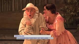 """Versailles : """"La guerre des théâtres"""" est déclarée"""