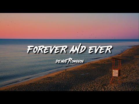 Demis Roussos // Forever and Ever (Lyrics)