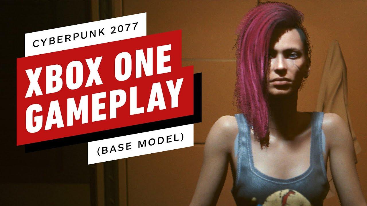 Cyberpunk 2077: 11 Minutes of Xbox One (Base Model) Gameplay – IGN