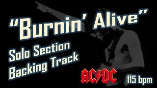 "AC/DC ""Burnin Alive"" Solo Section Backing Track [Extended] 115bpm"