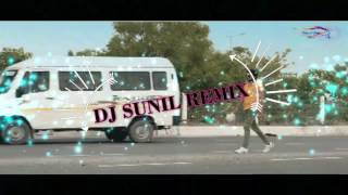 DJ SUNIL MIX Lala ji ki chori
