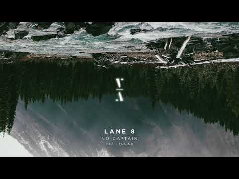 Lane 8 - No Captain feat. POLIÇA